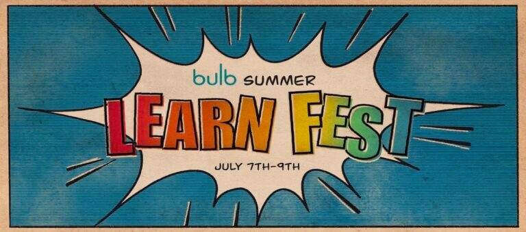 Bulb Summer Learn Fest